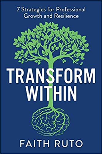 Transform Within, Faith Ruto book