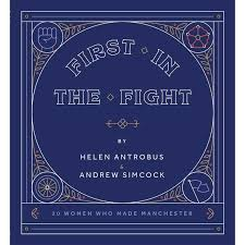 First in the Fight | Helen Antrobus and Andrew Simcock