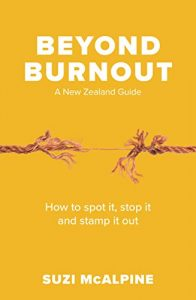 Beyond Burnout- How to Spot It, Stop It and Stamp It Out | Suzi McAlpine