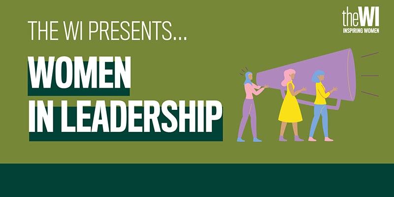 Women in leadership, the women's institute event