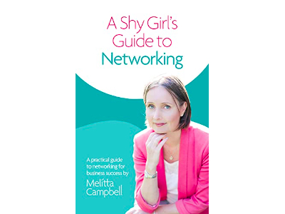 A Shy Girl's Guide to Networking | Melitta Campbell