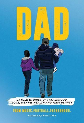 DAD, Elliott Rae book