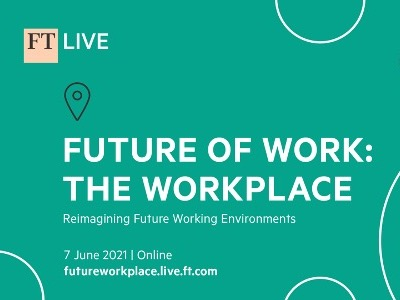 Future of Work - The Workplace | FT Live