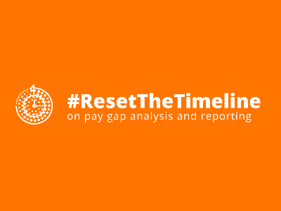 Reset the Timeline - Gender Pay Gap Reporting campaign