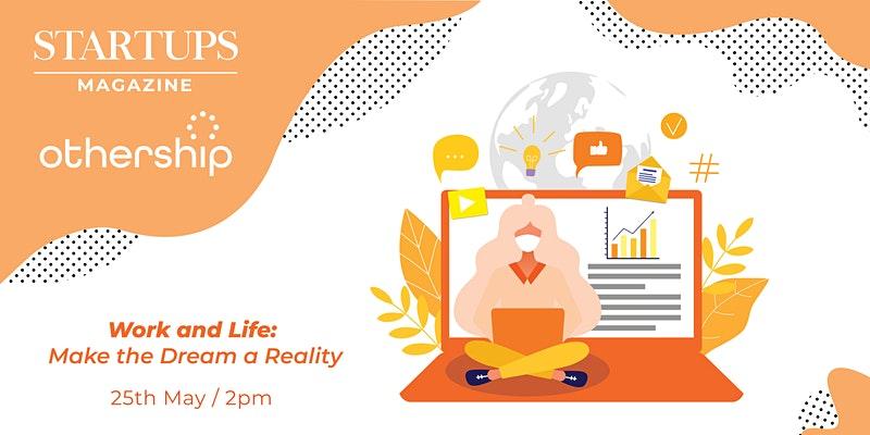 Startup Magazine work and life event