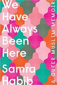 We Have Always Been Here | Samra Habib
