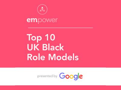 EMpower Top 10 UK Black Role Models