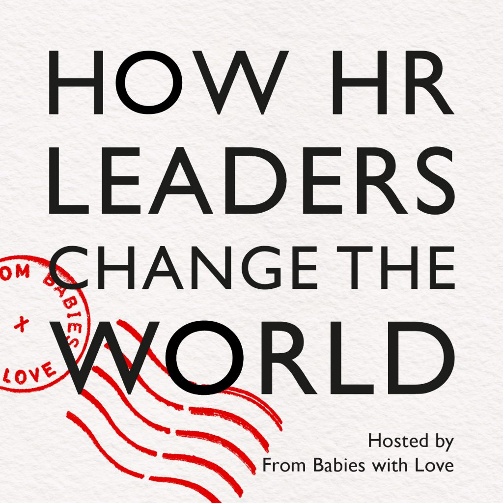 How HR Leaders Change the World podcast