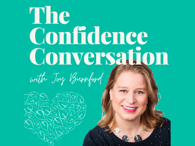 The Confidence Conversation with Joy Burnford