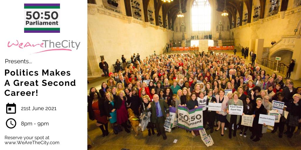 WeAreTheCity and 5050 Parliament event, Politics Makes a Great Second Career