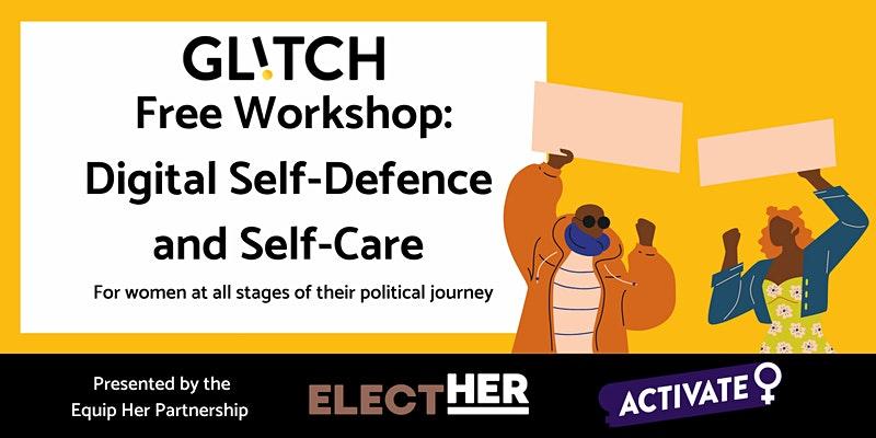 Glitch Digital Self-Defence workshop