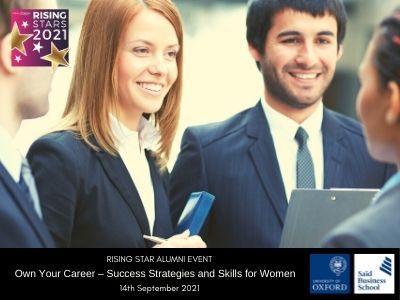 Rising Star Alumni | Own Your Career, Saïd Business School, University of Oxford