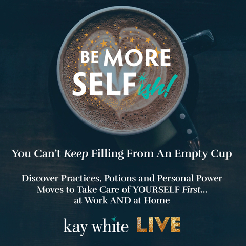 Kay White, Be More Selfish event