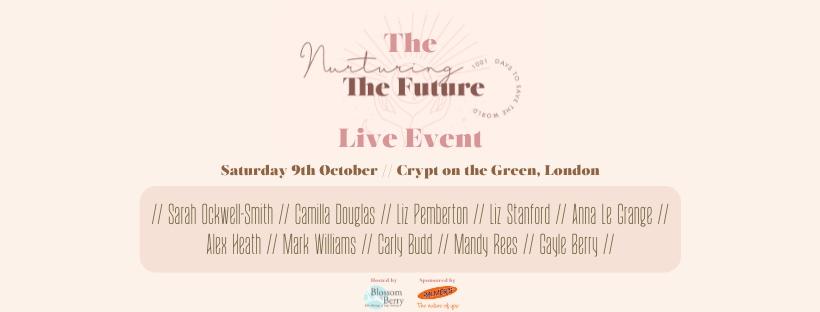 Nurturing the Future, Live Event