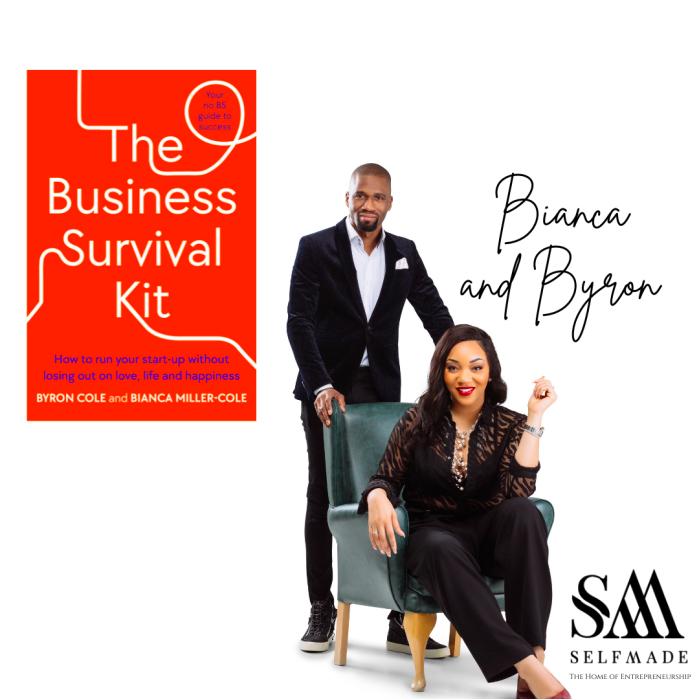 Bianca Miller-Cole & Byron Cole - The Business Survival Kit