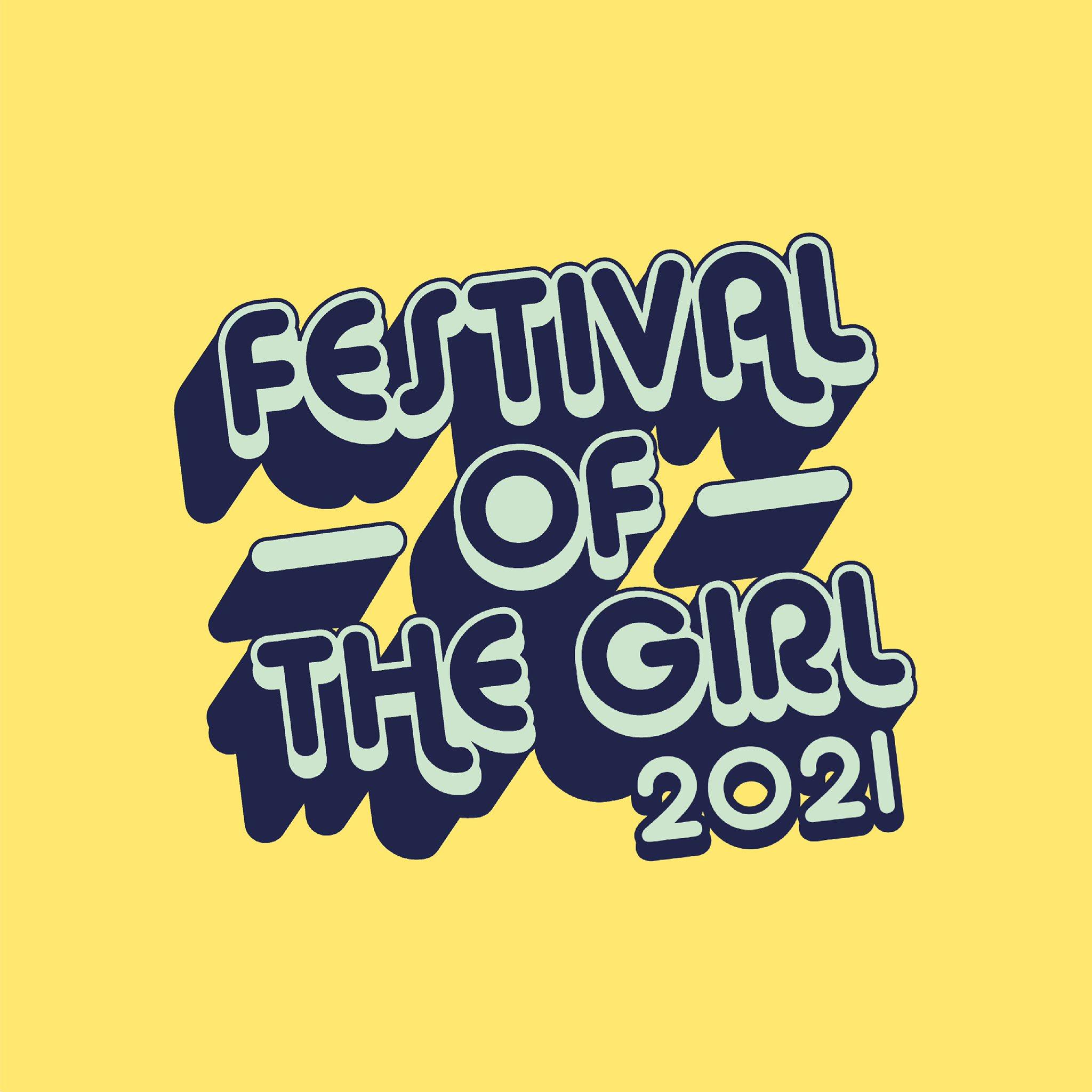 Festival of the Girl 2021