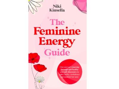 Niki Kinsella, The Feminine Energy Guide book cover featured
