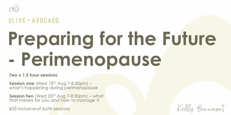 Preparing for the future, Perimenopause event