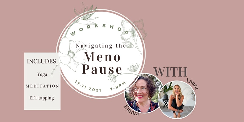 Navigating the Menopause event, The Mat Sanctuary & Emma Arden